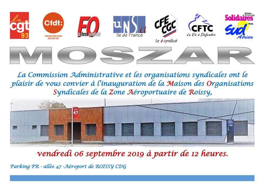 MOSZAR Maison des Organisations Syndicales de la Zone Aeroportuaire de Roissy. Inauguration de 6 septembre 2019 à 12:00.